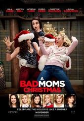 阿姐響叮噹 A Bad Moms Christmas