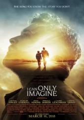 夢想心樂章(暫譯) I Can Only Imagine
